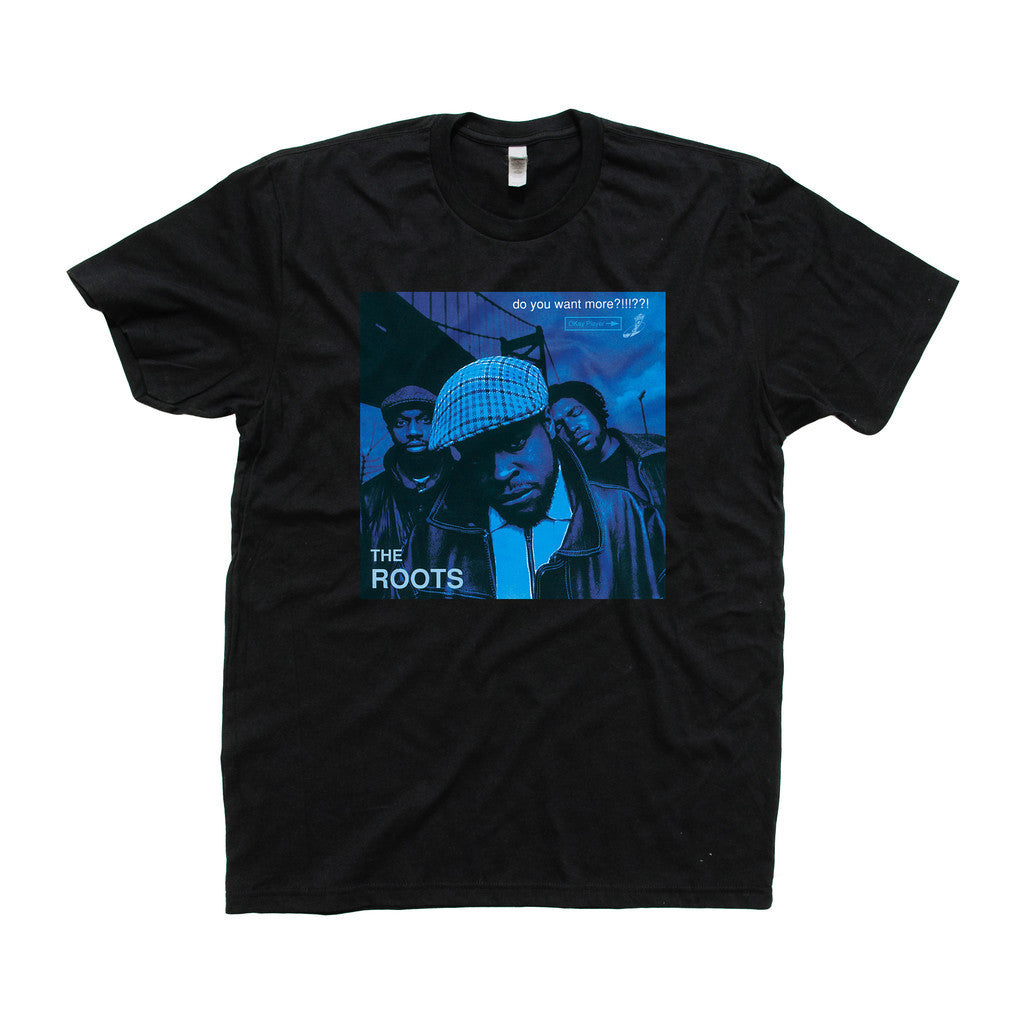 The Roots: Do You Want More Shirt - Black