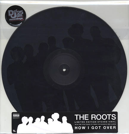 The Roots: How I Got Over (Etched Vinyl) Vinyl 12""