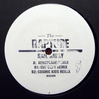 The Rapture: Sail Away (Aeroplane, Cut Copy, Cosmic Kids Remixes) 12""