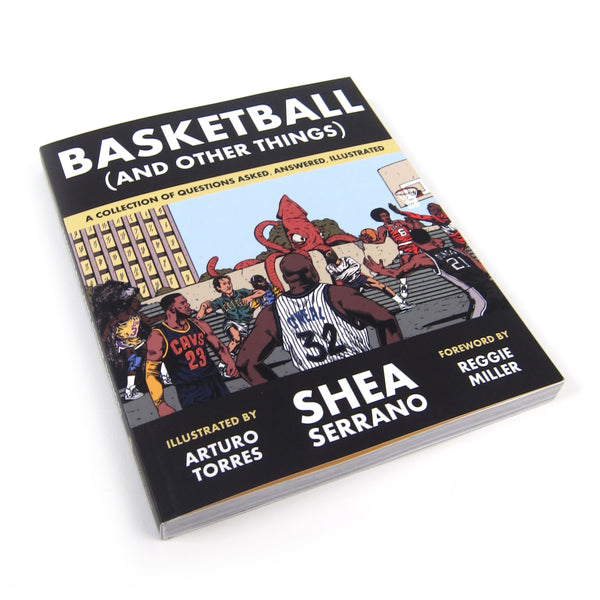 Shea Serrano: Basketball (and Other Things) Book