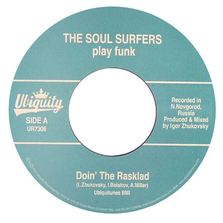 Soul Surfers: Doin The Rasklad / Girl From Sao Paolo 7""