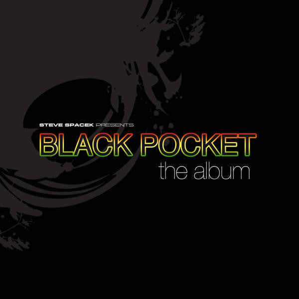 Steve Spacek: Black Pocket - The Album LP