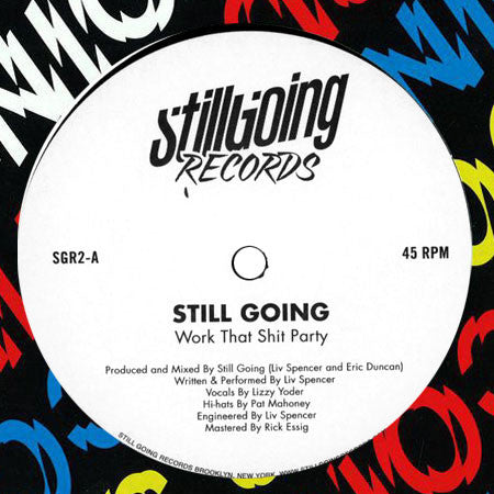 Still Going: Work That Shit Party 12""