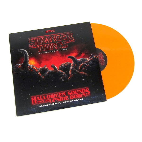 Kyle Dixon & Michael Stein: Stranger Things Halloween Sounds From the Upside Down (Orange Colored Vinyl)