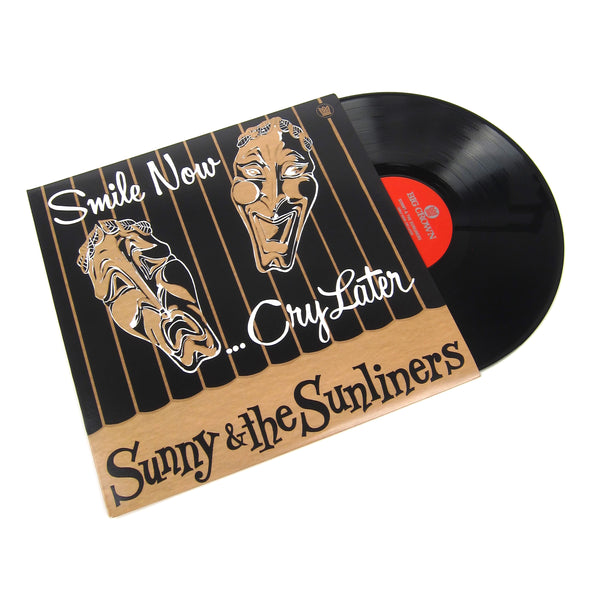 Sunny & The Sunliners: Smile Now, Cry Later Vinyl LP (Record Store Day)