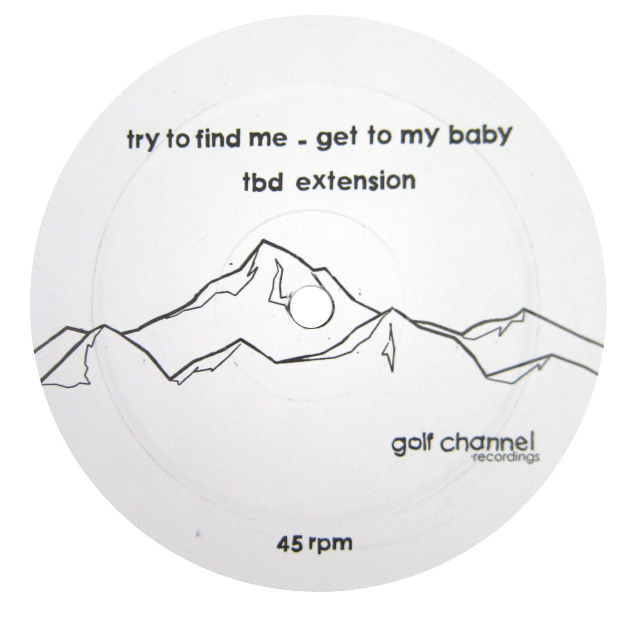 Try To Find Me: Get To My Baby Vinyl 12""