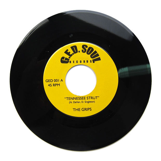 The Grips: Tennessee Strut / Fancy Roll 7""