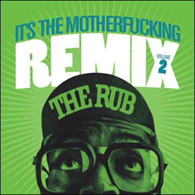 The Rub: It's The MF'n Remix #2 CD