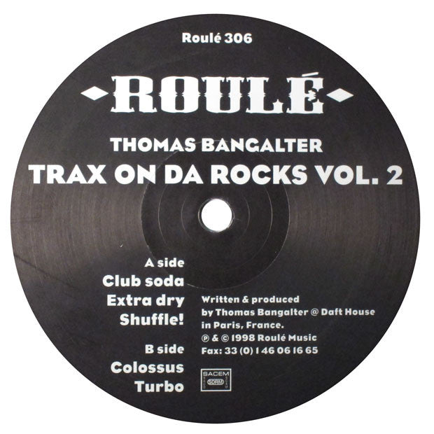 Thomas Bangalter: Trax On Da Rocks Vol 2. (Daft Punk) 12""