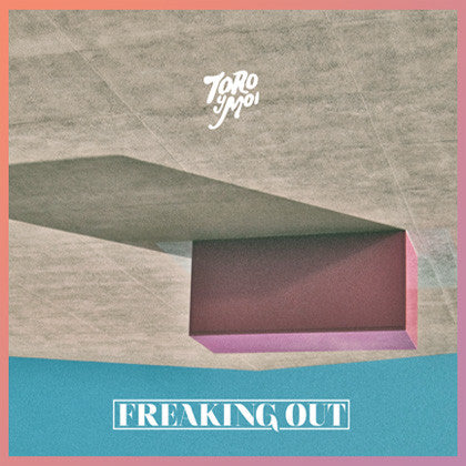 Toro Y Moi: Freaking Out (Free MP3) 12""