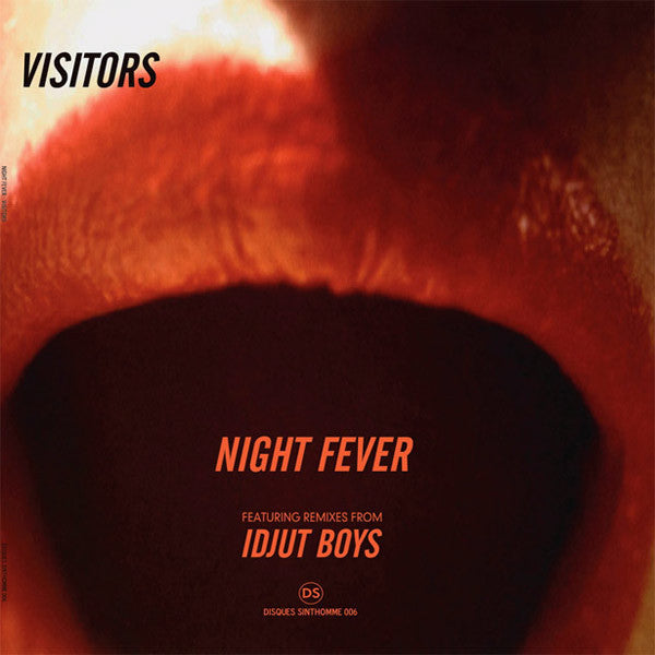 Visitors: Night Fever (Idjut Boys Remix) 12""