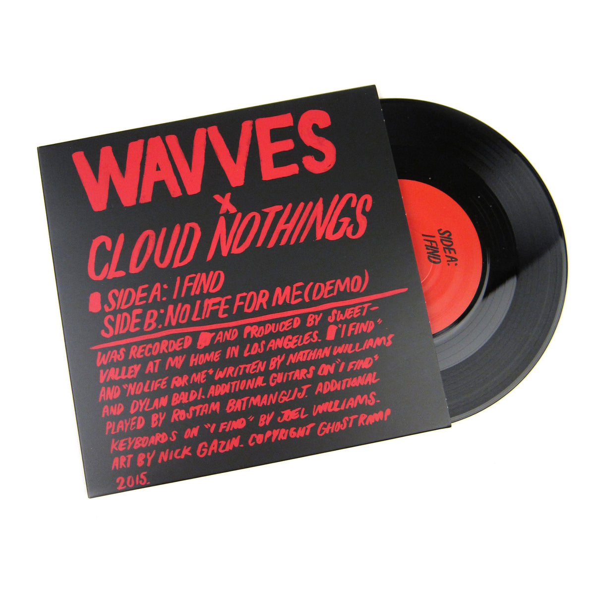 Wavves / Cloud Nothings: I Find / No Life For Me Vinyl 7""