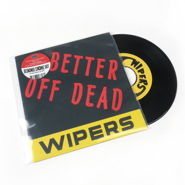 "The Wipers: Better Off Dead Vinyl 7"" (Record Store Day)"
