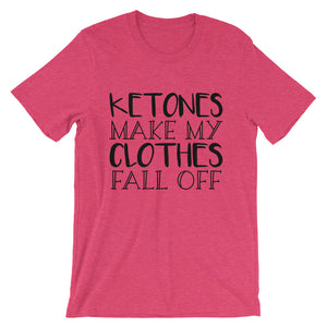 Ketones Make My Clothes Fall Off Short-Sleeve T-Shirt