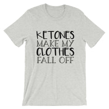 Load image into Gallery viewer, Ketones Make My Clothes Fall Off Short-Sleeve T-Shirt
