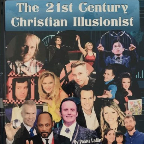 21st Century Christian Illusionist Hardcover Book by Duane Laflin