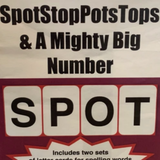 SPOT.. STOP..TOPS..POTS..And A Mighty Big Number