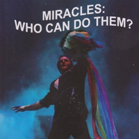 Miracles.  Who Can Do Them?