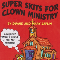 Super Gospel Skits For Clown Ministry