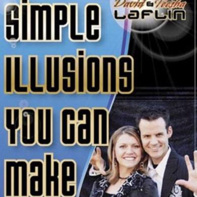 Simple Illusions You Can Make Volume 2