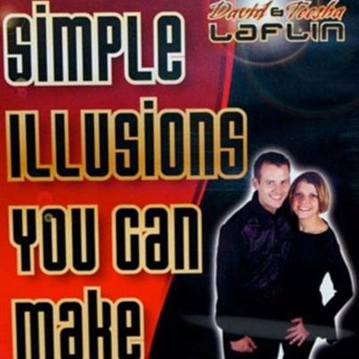 Simple Illusions You Can Make Volume 1