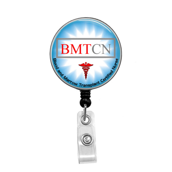 Blood & Marrow Transplant Certified Nurse, Oncology Nurse - Retractable Badge Holder - Badge Reel - Lanyards - Stethoscope Tag