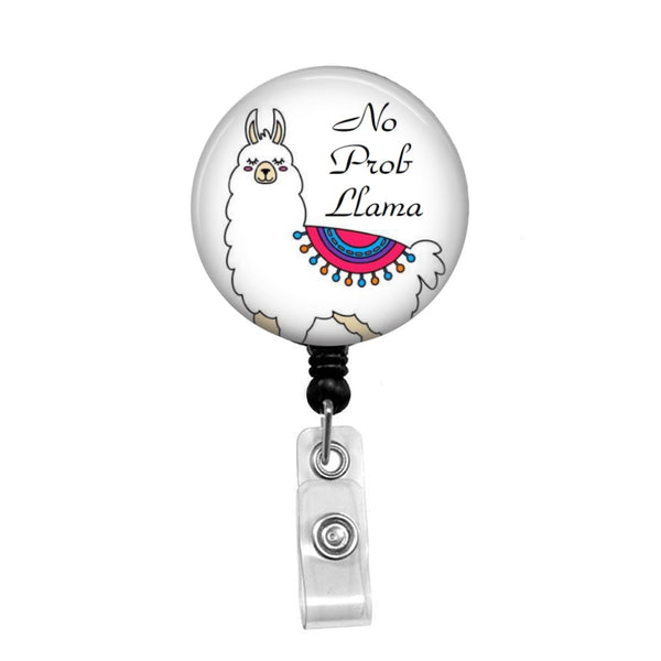 No Prob Llama - Retractable Badge Holder - Badge Reel - Lanyards - Stethoscope Tag
