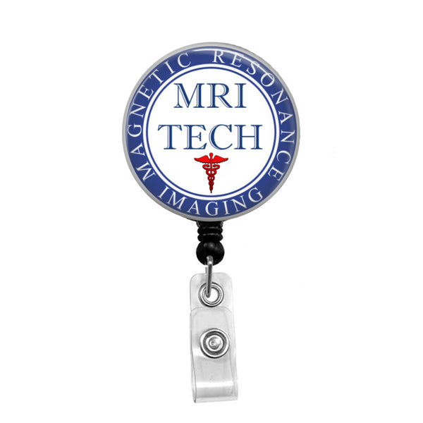 MRI Tech - Retractable Badge Holder - Badge Reel - Lanyards - Stethoscope Tag