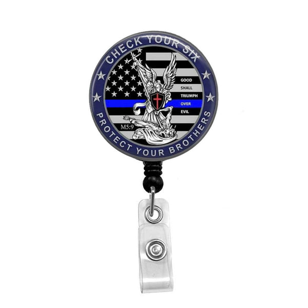 "Police Officer, ""Check Your Six"" - Retractable Badge Holder - Badge Reel - Lanyards - Stethoscope Tag"