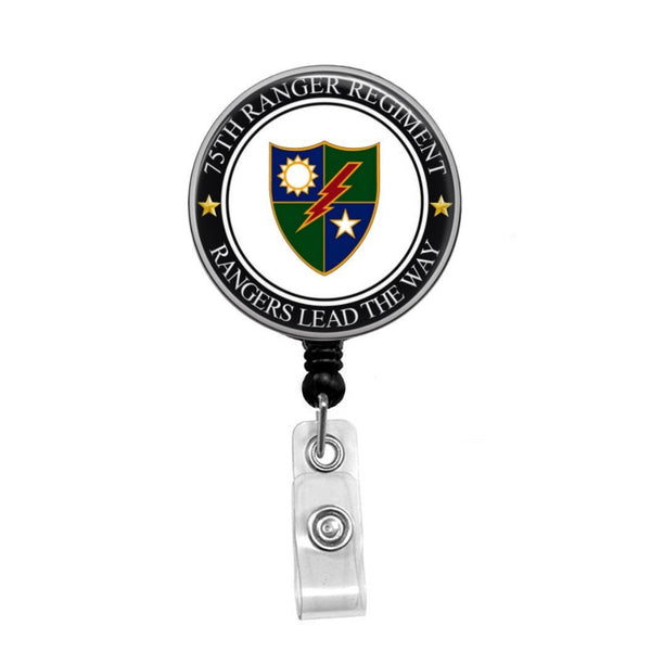 75th Ranger Regiment, Rangers Lead The Way, Army Ranger, USA - Retractable Badge Holder - Badge Reel - Lanyards - Stethoscope Tag