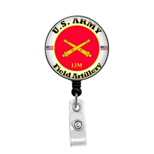 US Army Field Artillery with Personalized MOS - Retractable Badge Holder - Badge Reel - Lanyards - Stethoscope Tag