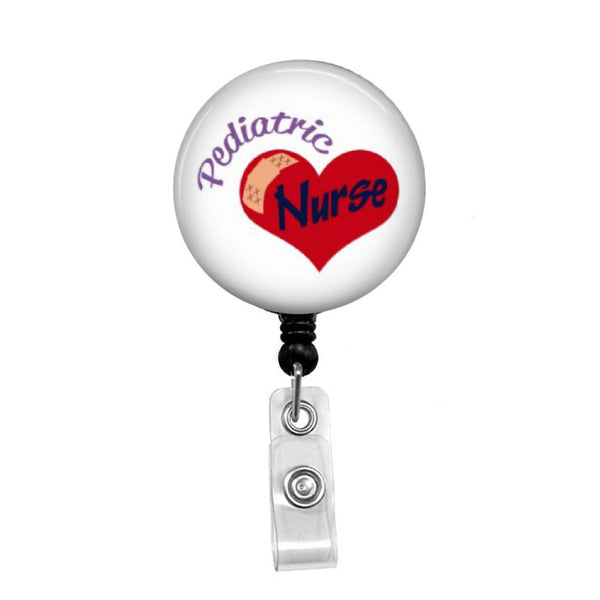 Pediatric Nurse with Heart - Retractable Badge Holder - Badge Reel - Lanyards - Stethoscope Tag