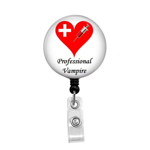 Professional Vampire, Phlebotomy Tech - Retractable Badge Holder - Badge Reel - Lanyards - Stethoscope Tag