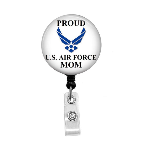Proud Air Force Mom - Retractable Badge Holder - Badge Reel - Lanyards - Stethoscope Tag