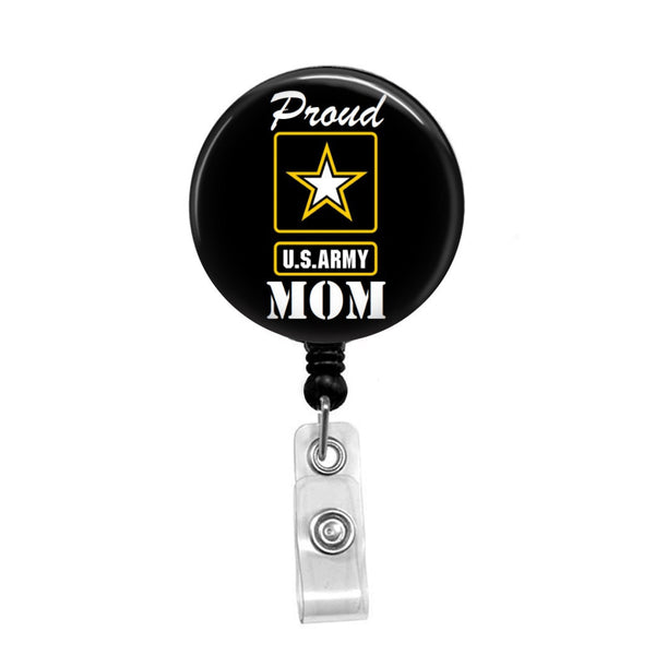 Proud Army Mom - Retractable Badge Holder - Badge Reel - Lanyards - Stethoscope Tag