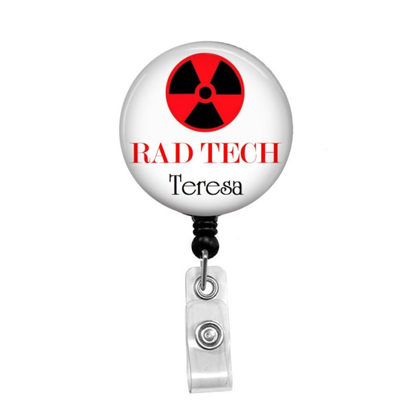 Rad Tech, Personalized - Retractable Badge Holder - Badge Reel - Lanyards - Stethoscope Tag