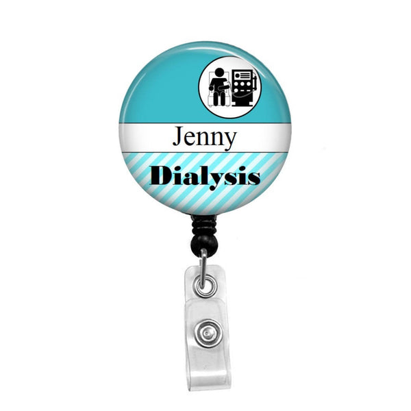 Dialysis Nurse, Personalized ID Badge, Add your Name and Credentials - Retractable Badge Holder - Badge Reel - Lanyards - Stethoscope Tag