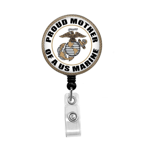 Proud Marine Mom - Retractable Badge Holder - Badge Reel - Lanyards - Stethoscope Tag