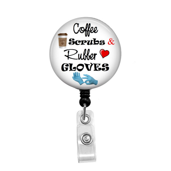 Coffee Scrubs & Rubber Gloves - Retractable Badge Holder - Badge Reel - Lanyards - Stethoscope Tag