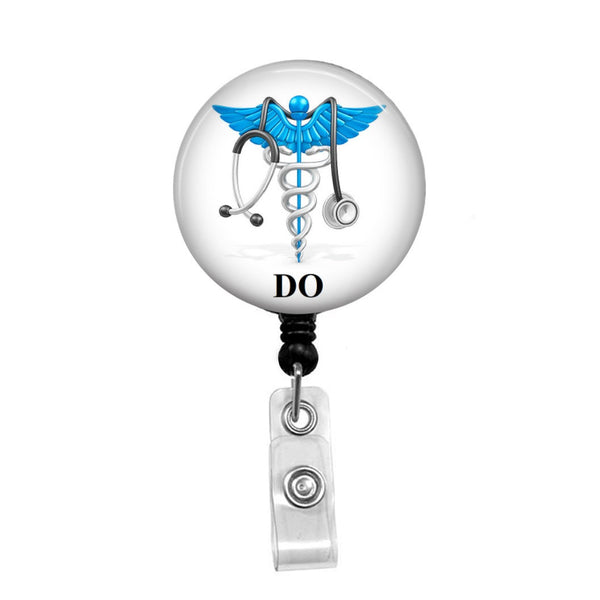 Doctor of Osteopathic Medicine, DO - Retractable Badge Holder - Badge Reel - Lanyards - Stethoscope Tag