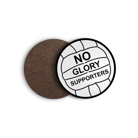 No Glory Supporters Coaster