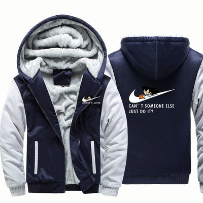 Cant Somone Else Just Do It Hooded Jacket