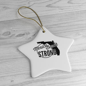 Mexico Beach Strong Ceramic Ornaments