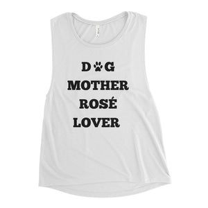 Dog Mother Rosé Lover Ladies' Muscle Tank - Bubbly & Co.