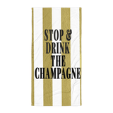 Stop & Drink The Champagne Summer  Towel - Bubbly & Co.
