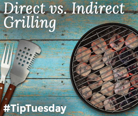 Direct vs. Indirect Grill Cooking