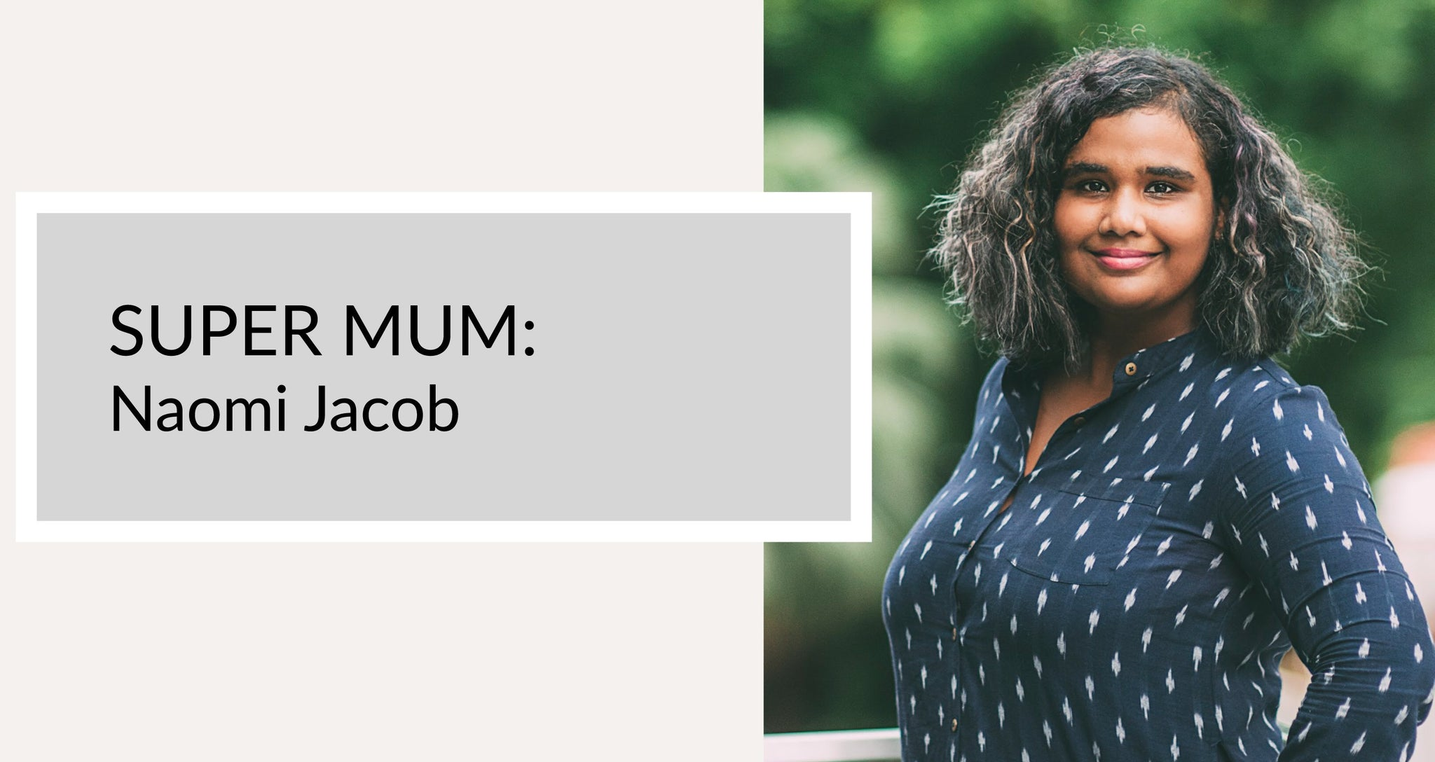 Naomi Jacob Super Mum Coopita Hunter + Boo