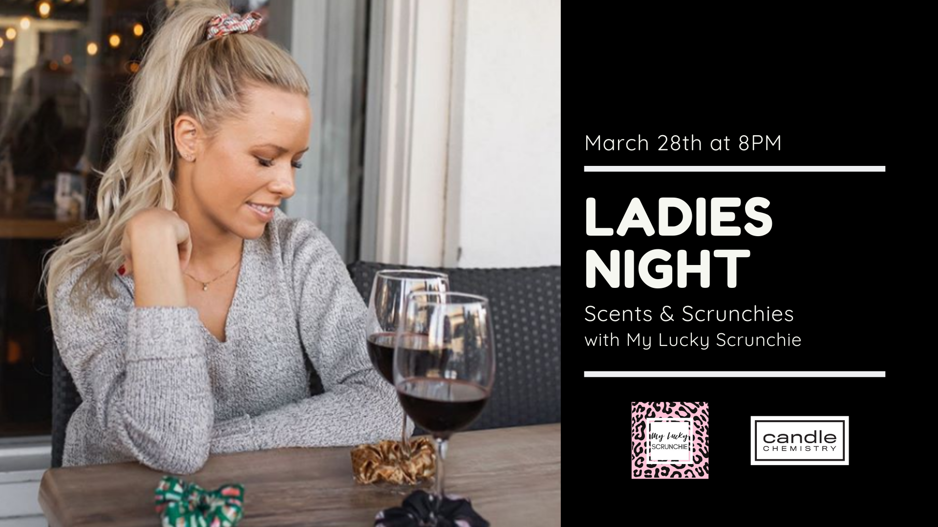 Ladies Night- Scents & Scrunchies- March 28th