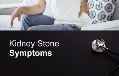 Kidney Stone Symptoms: What You Need to Know