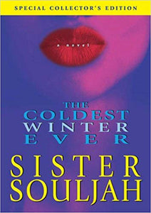 The Coldest Winter Ever by Sister Souljah -  Review by Anntoinette